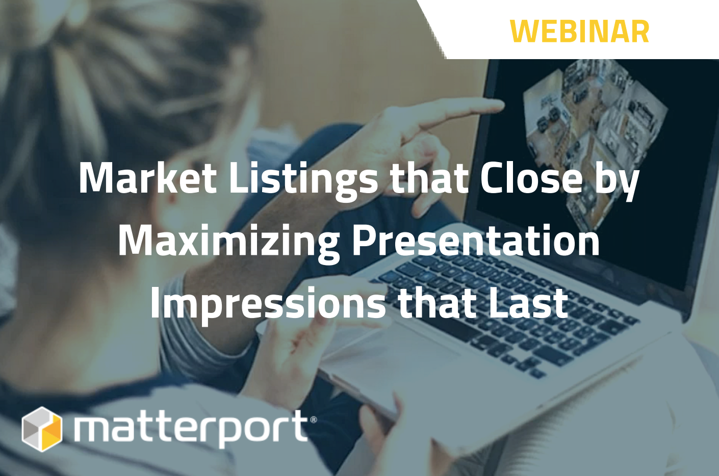 How to Market Listings that Close by Maximizing Presentation Impressions that Last