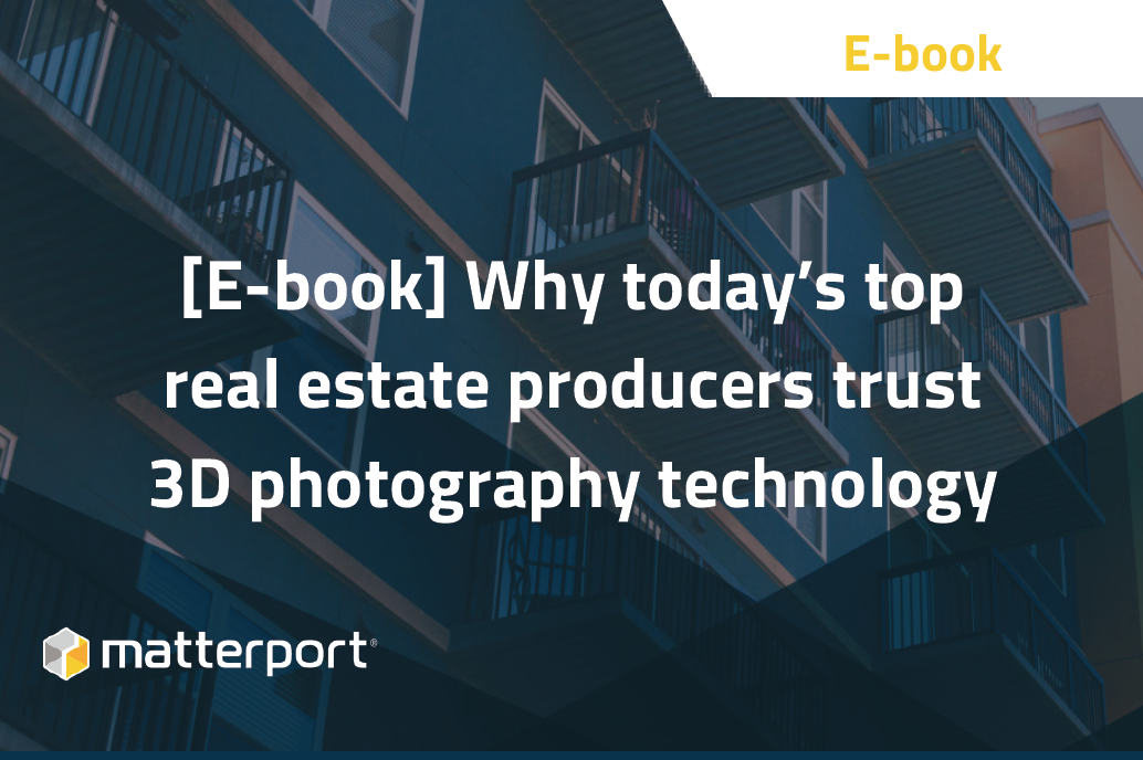 [ebook] Why today's top real estate producers trust 3D photography technology