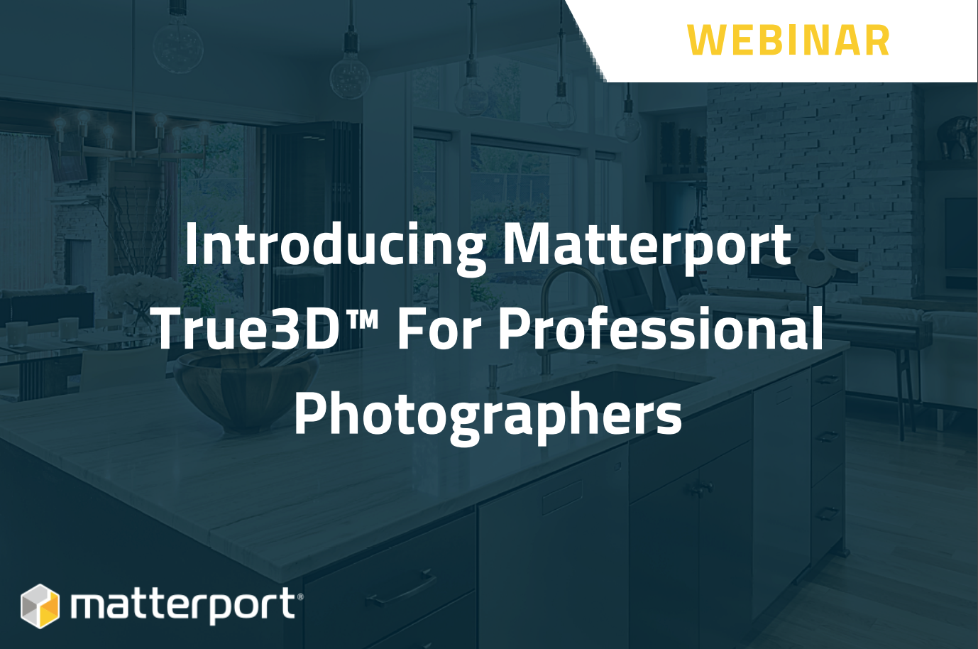 Introducing Matterport True3D™ For Professional Photographers