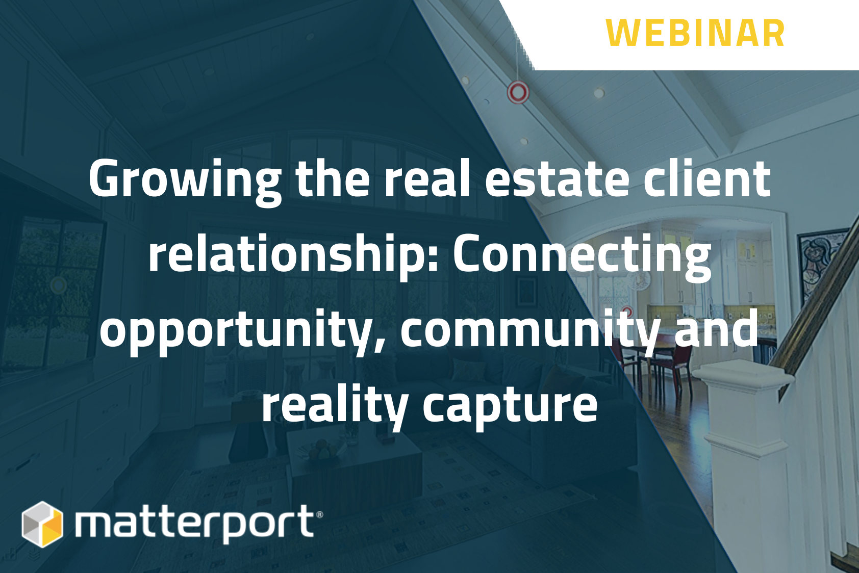 [On Demand Webinar] Growing the real estate client relationship